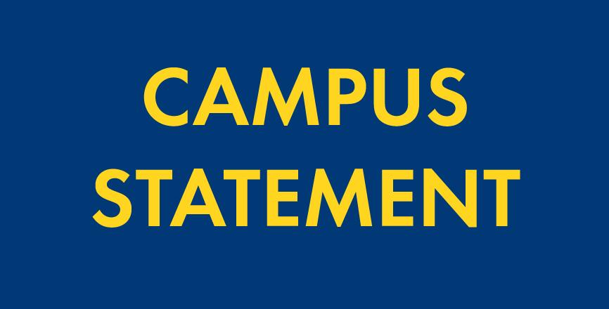 Campus Statement Regarding Video in the News